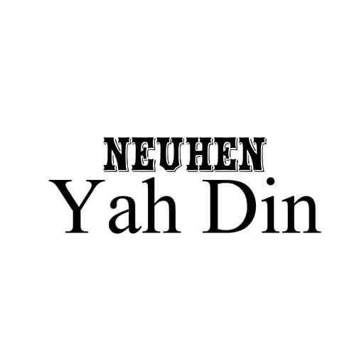 Neuhen Yah Din
